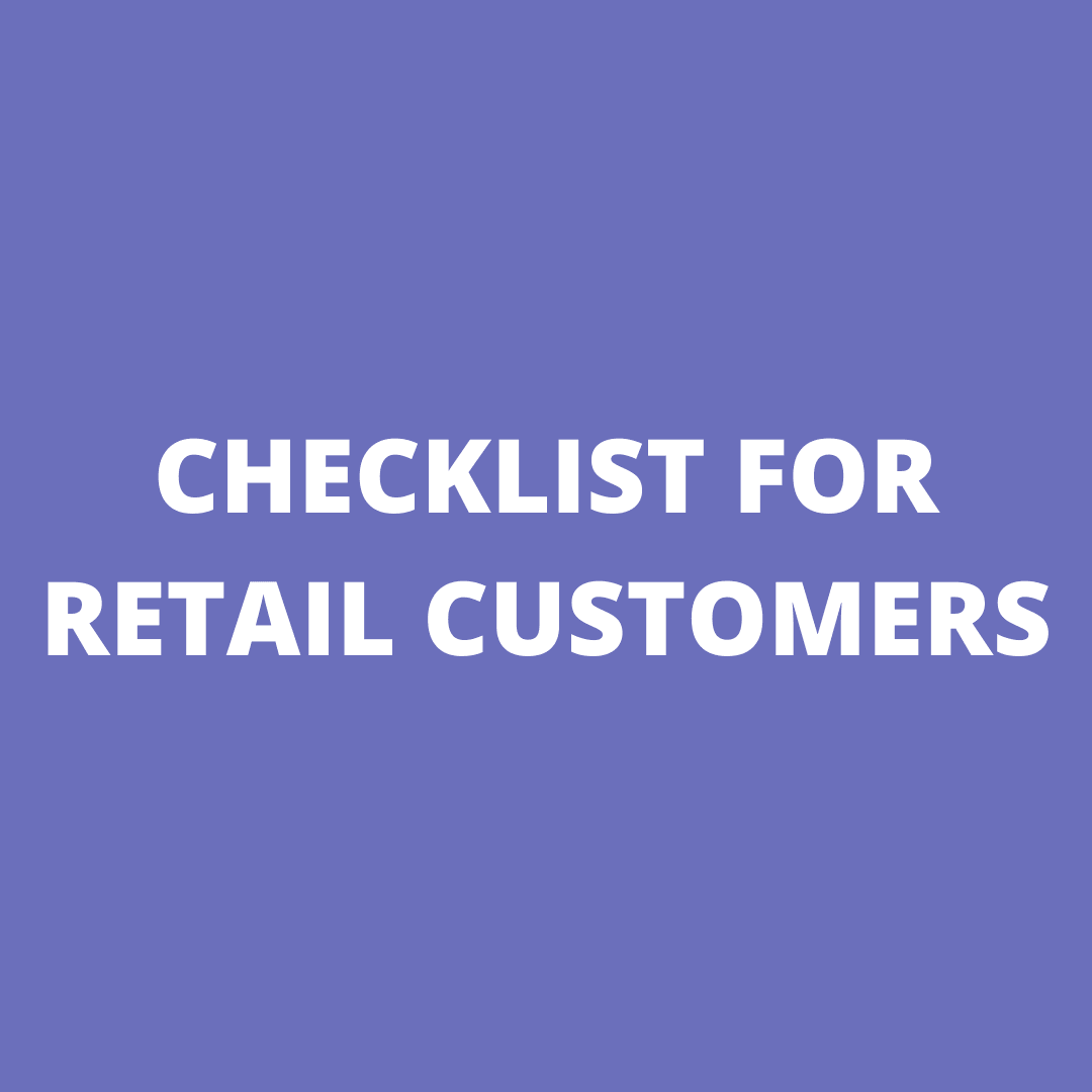 CHECKLIST FOR RETAILERS CUSTOMERS